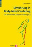 Wisdom of the Body Moving (German edition)